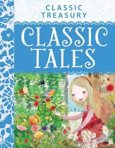 9781782098195: Classic Tales Classic Treasury