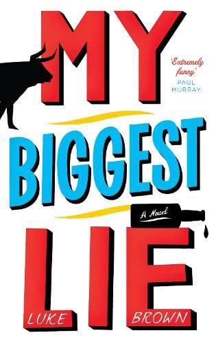My Biggest Lie: Brown, Luke
