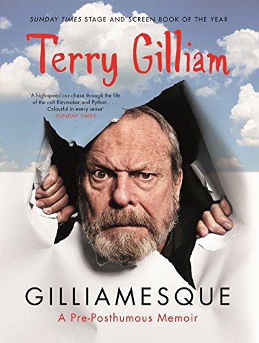 9781782111085: Gilliamesque: A Pre-Posthumous Memoir