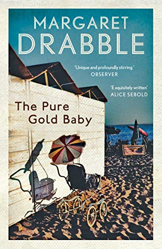 The Pure Gold Baby: Margaret Drabble