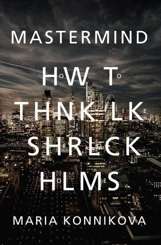 9781782111740: Mastermind: How to Think Like Sherlock Holmes
