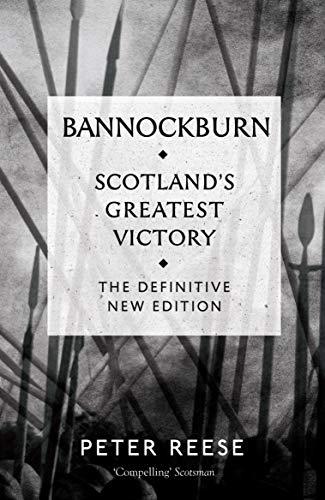 9781782111764: Bannockburn: Scotland's Greatest Victory