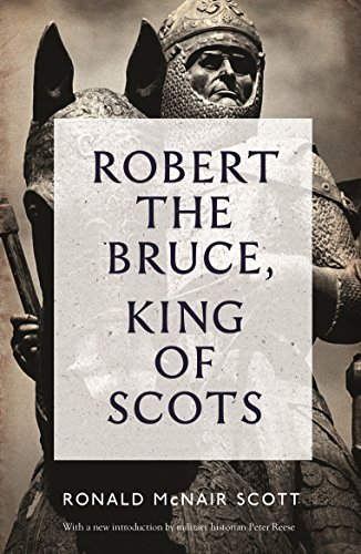 9781782111771: Robert The Bruce: King Of Scots