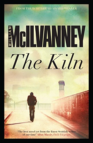 The Kiln - signed - signiert: McIlvanney, William