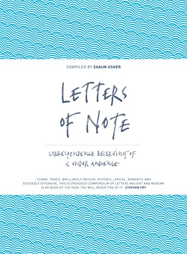 Letters of Note: Correspondence Deserving of a Wider Audience: Usher, Shaun