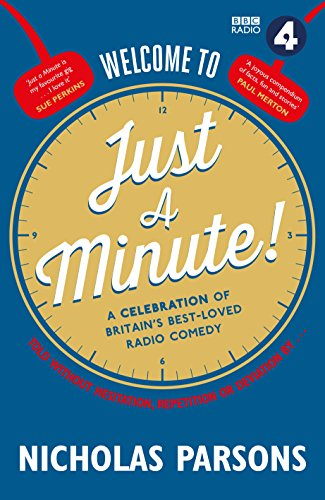 Welcome to Just a Minute: The Official Companion to Britain?s Best-Loved Radio Comedy: Nicholas ...
