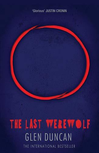 9781782112662: Last Werewolf (The Last Werewolf 1)