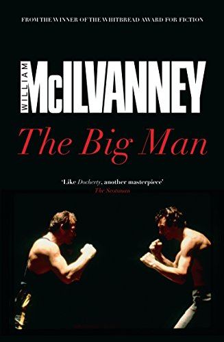 The big man - signed - signiert: McIlvanney, William