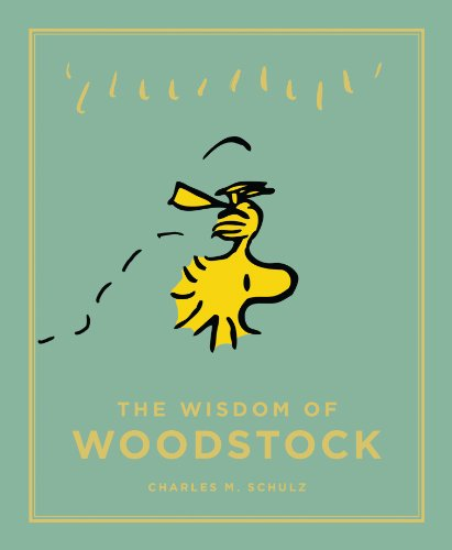 9781782113102: The Wisdom of Woodstock (Peanuts Guide to Life)