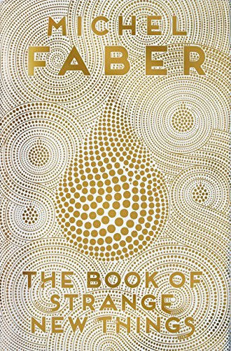 The Book of Strange New Things: Fasber, Michel