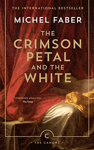 9781782114413: The Crimson Petal And The White (Canons)