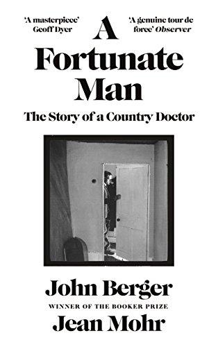 9781782115014: A Fortunate Man: The Story of a Country Doctor (Canons)