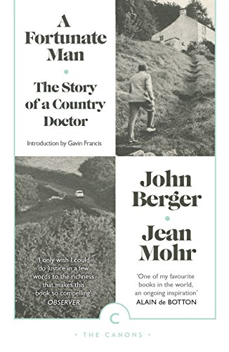 9781782115038: A Fortunate Man: The Story of a Country Doctor (Canons)