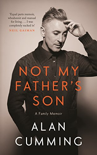 9781782115441: Not My Father's Son. A Family Memoir