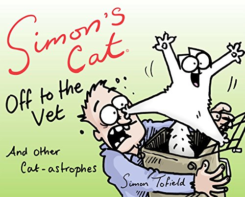 9781782115878: Simon's Cat. Off To The Vet