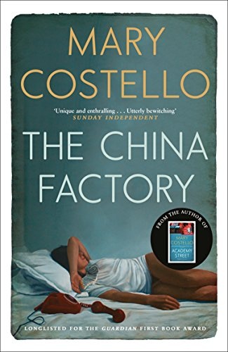 9781782116011: The China Factory