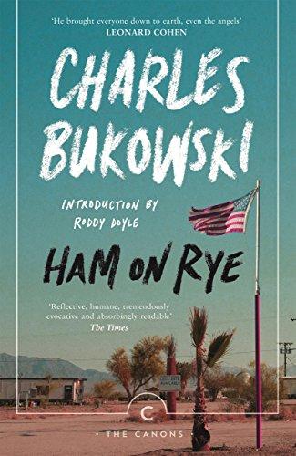 Ham on Rye (Paperback): Charles Bukowski