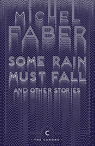 9781782117162: Some Rain Must Fall and Other Stories