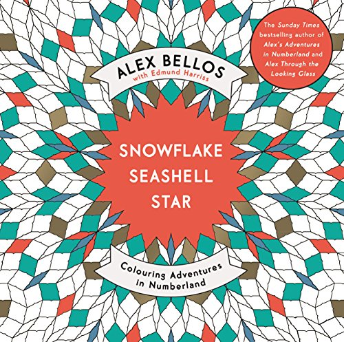 9781782117889: Snowflake Seashell Star: Colouring Adventures in Numberland