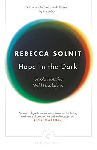 9781782119074: Hope In The Dark: Untold Histories, Wild Possibilities (Canons)