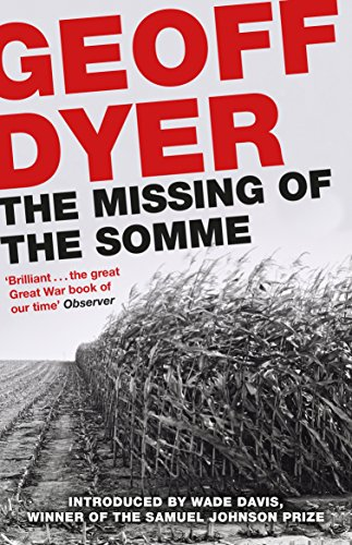 The Missing of the Somme: Dyer, Geoff