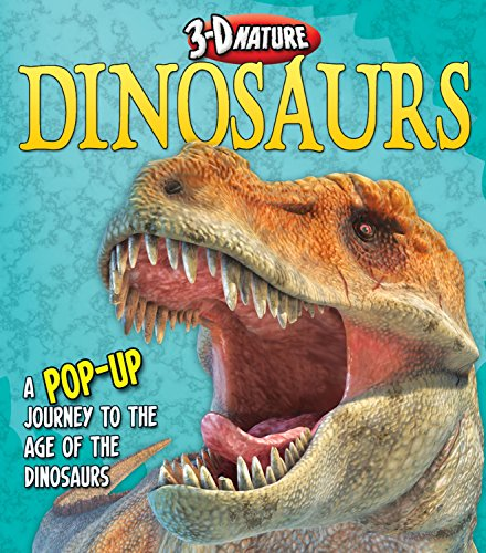 9781782121626: Dinosaurs: A Pop-Up Journey to the Age of Dinosaurs (3-d nature)
