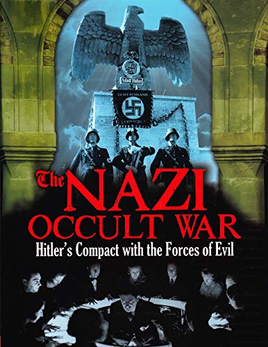 9781782122142: The Nazi Occult War: Hitler's Compact with the Forces of Evil
