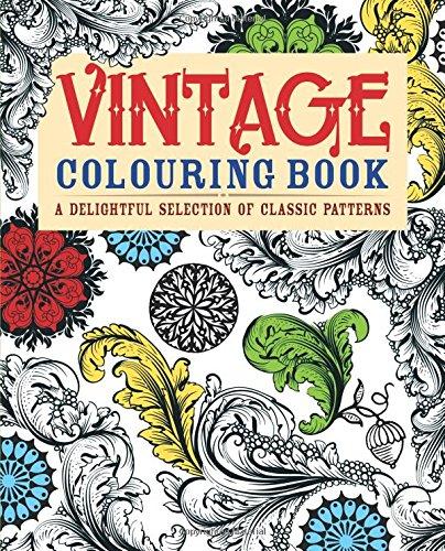 Vintage Colouring Book (Adult Colouring Books): Publishing, Arcturus; Arcturus Publishing