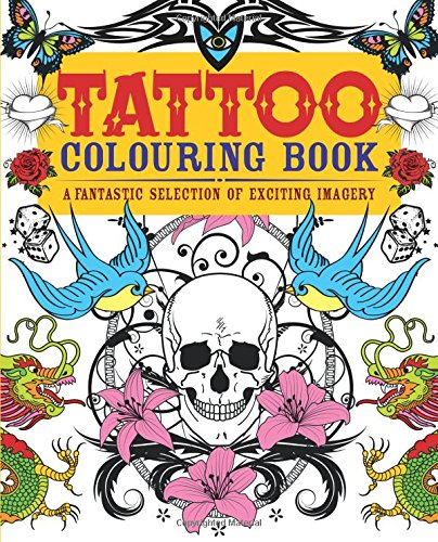 9781782122340: Tattoo Colouring Book: A Fantastic Selection of Exciting Imagery