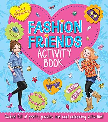 Pretty Fabulous Fashion Friends Activity Book: Miles, Lisa