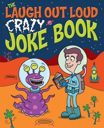 The Laugh Out Loud Crazy Joke Book: Sean Connolly