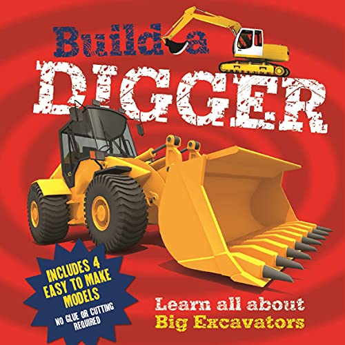 9781782123477: Build a Digger: Learn All About Big Excavations