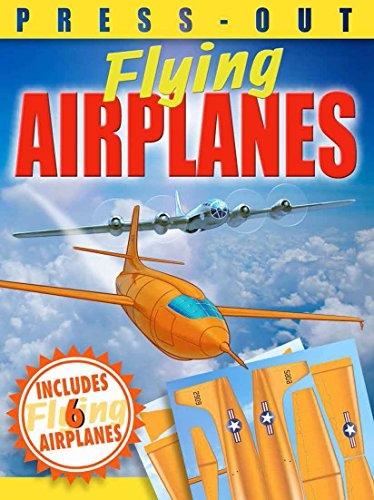 Press-Out Flying Airplanes: Arcturus Publishing