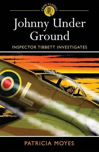 9781782124450: Johnny Under Ground: Inspector Tibbett Investigates
