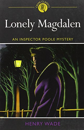 9781782124467: Lonely Magdalen: A Murder Story (Crime Classics)