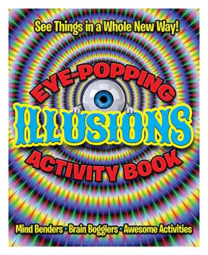 Eye-Popping Illusions Activity Book: Arcturus Publishing
