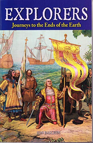 Explorers: Journeys to the Ends of the Earth: Jon Balchin