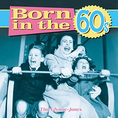 9781782128861: Born in the 60s