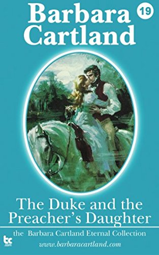9781782130789: The Duke & The Preachers Daughter (The Eternal Collection) (Volume 19)