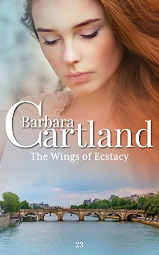 9781782131007: The Wings of Ecstacy (The Eternal Collection) (Volume 23)