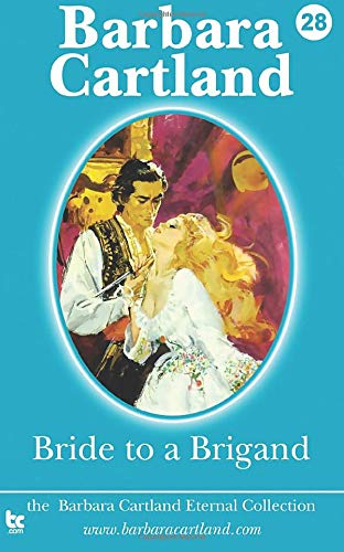 9781782131267: Bride to a Brigand: Volume 28 (The Eternal Collection)