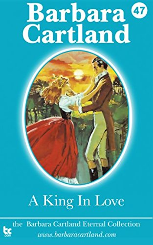 9781782132387: A King in Love (The Eternal Collection) (Volume 47)