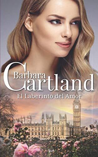 El Laberinto del Amor (Paperback): Barbara Cartland