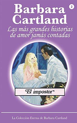 9781782132622: El Imposter (LA COLECCIÓN ETERNA DE BARBARA CARTLAND) (Volume 2) (Spanish Edition)