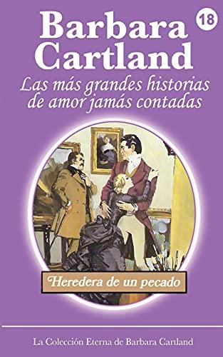 9781782133100: Heredera de Un Pecado (La Coleccion Eterna de Barbara Cartland) (Spanish Edition)