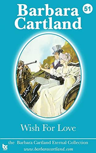 Wish for Love: Barbara Cartland