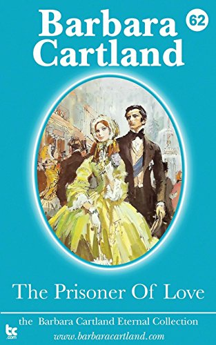 The Prisoner of Love: Barbara Cartland