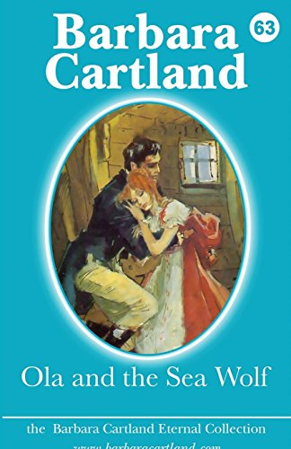 9781782133766: Ola and the Sea Wolf (Barbara Cartland Eternal Collection)