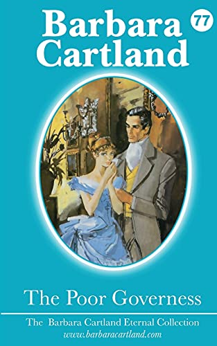 9781782134466: The Poor Governess (Barbara Cartland Eternal Collection)