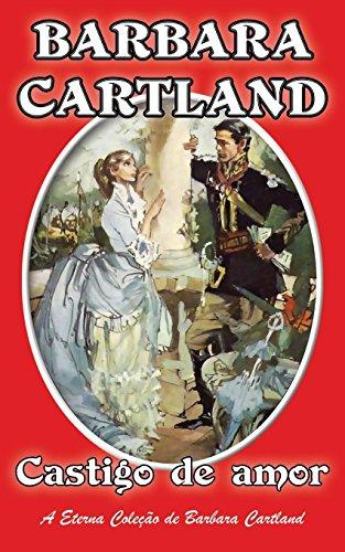 9781782135180: Castigo De Amor (A Eterna Colecao de Barbara Cartland)